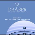 32 dråber input til mere ro, glæde, flow og overskud